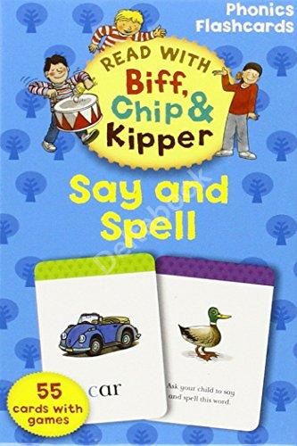 Read With Biff, Chip, and Kipper: Phonics Flashcards: Say and Spell (55 cards)