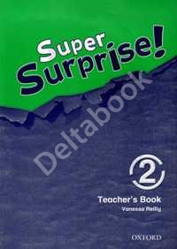 Super Surprise! 2 Teacher's Book   Книга для учителя