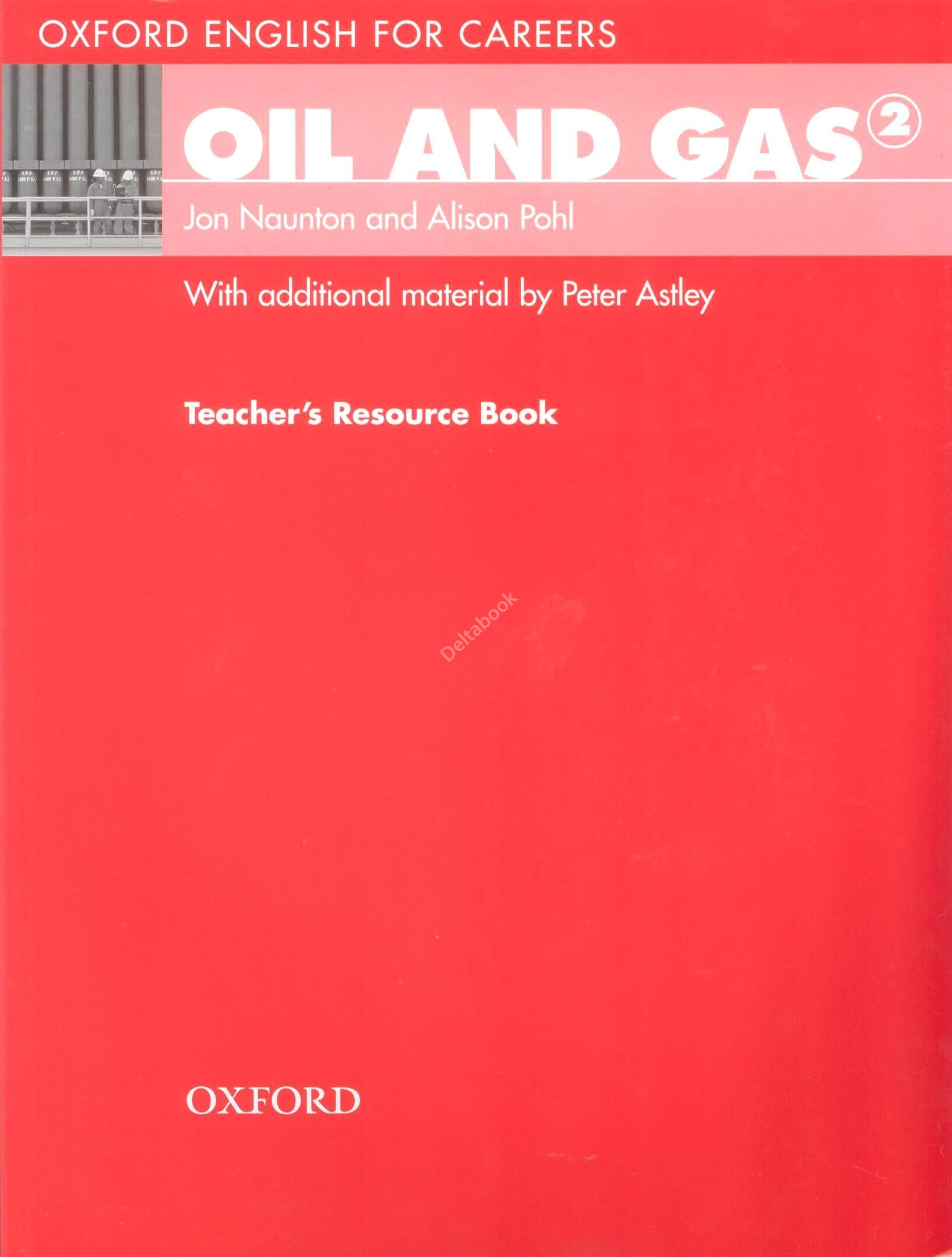 Oil and Gas 2 Teacher's Resource Book   Книга для учителя