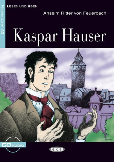 Kaspar Hauser + Audio CD