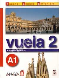 Vuela 2 Libro del Alumno A1 + Audio CD   Учебник + Audio CD