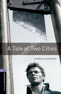 Oxford Bookworms: A Tale of Two Cities + Audio