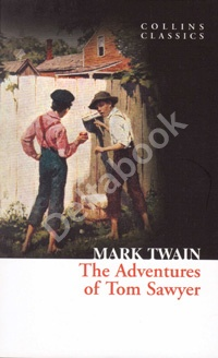 The Adventures of Tom Sawer (Collins Classics)