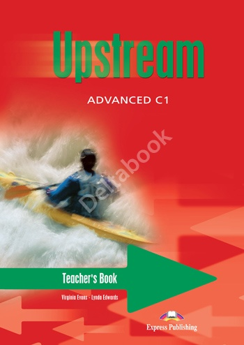 Upstream Advanced C1 Teacher's Book   Книга для учителя