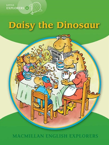 Little Explorers A Daisy the Dinosaur Big book