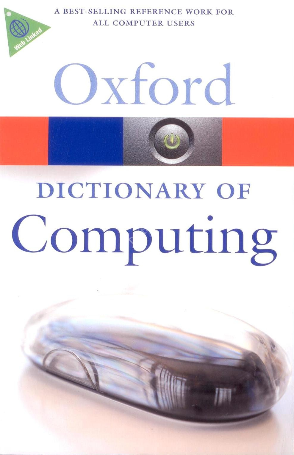 Oxford Dictionary of Computing (6th Edition)