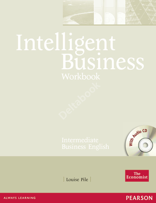 Intelligent Business Intrermediate Workbook + Audio CD  Рабочая тетрадь