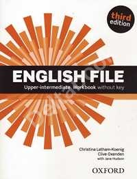 Third Edition English File Upper-Intermediate Workbook   Рабочая тетрадь