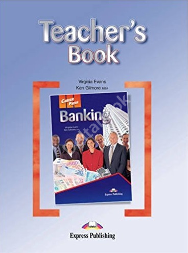 Career Paths Banking Teacher's Book  Ответы