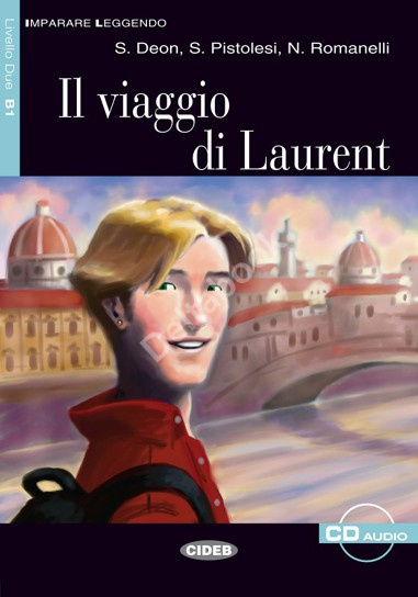 Il Viaggio di Laurent + Audio CD
