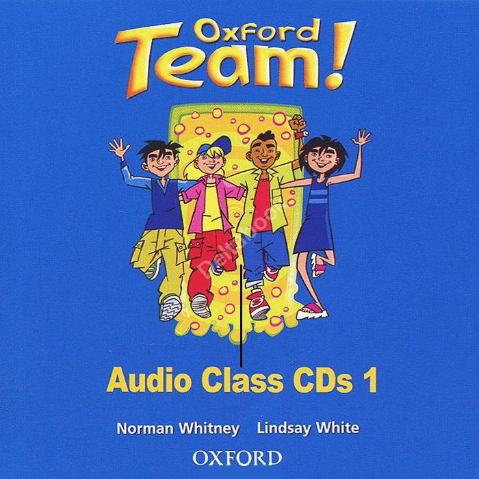 Oxford Team 1 Class Audio CDs  Аудиодиски