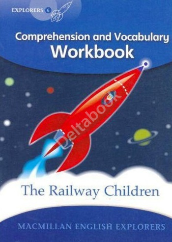 Young Explorers 6 The Railway Children Workbook