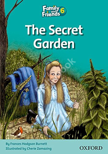 Family and Friends 6 Reader The Secret Garden  Книга для чтения