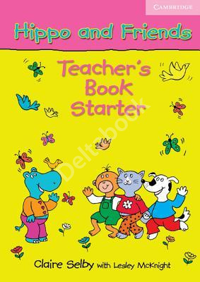 Hippo and Friends Starter Teacher's Book  Книга для учителя