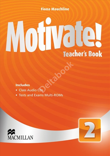 Motivate! 2 Teacher's Book + Class Audio CD + Tests Multi-ROM  Книга для учителя + Audio CD + тесты