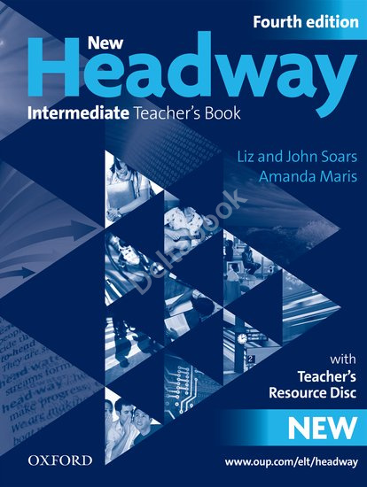 New Headway (Fourth Edition) Intermediate Teacher's Book + CD-ROM  Книга для учителя