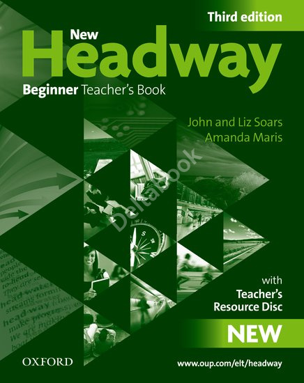 New Headway (Third Edition) Beginner Teacher's Book + CD-ROM  Книга для учителя