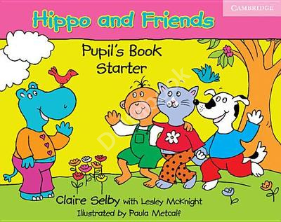 Hippo and Friends Starter Pupil's Book   Учебник