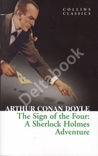 The Sign of the Four: A Sherlock Holmes Adventures (Collins Classics)