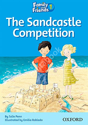 Family and Friends 1 Reader The Sandcastle Competition  Книга для чтения