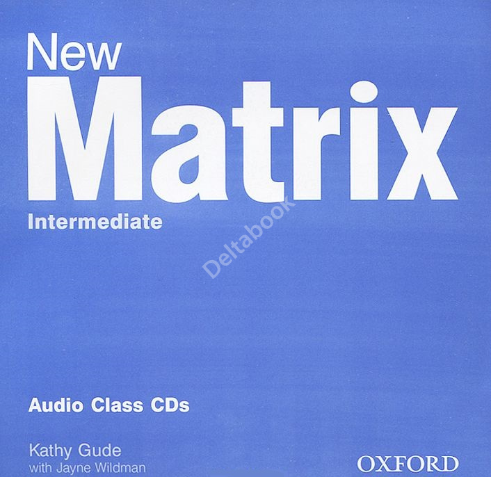 New Matrix Intermediate Audio Class CDs  Аудиодиски
