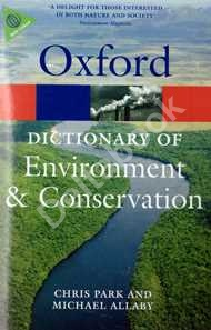 Oxford Dictionary of Environment and Conversation