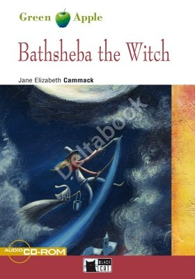 Bathsheba the Witch + Audio CD-ROM