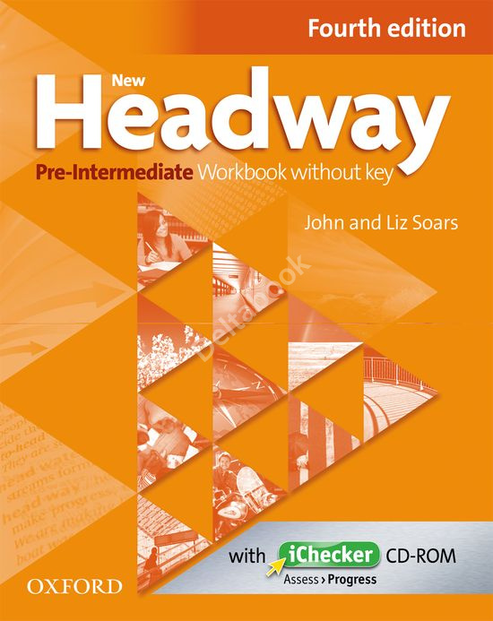 New Headway (Fourth Edition) Pre-Intermediate Workbook + iChecker CD-RОМ  Рабочая тетрадь