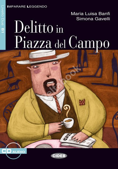 Delitto in Piazza del Campo + Audio CD
