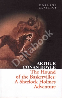 The Hound of the Baskervilles: A Sherlock Holmes Adventures (Collins Classics)