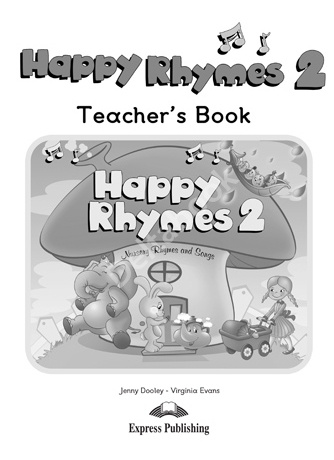 Happy Rhymes 2 Teacher's Book  Книга для учителя