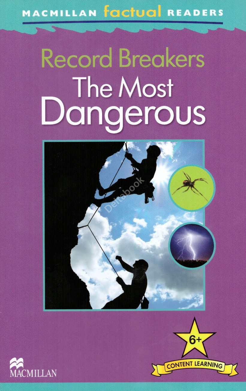 Record Breakers - The Most Dangerous