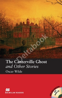 The Canterville Ghost and Other Stories + Audio CD