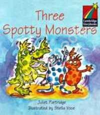 Three Spotty Monsters