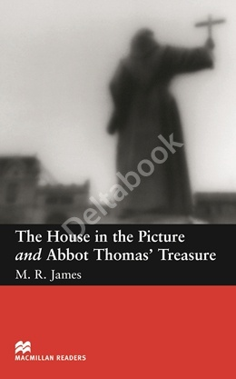 The House In The Picture and Abbot Thomas' Treasure