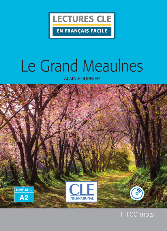 Le grand Meaulnes + Audio CD