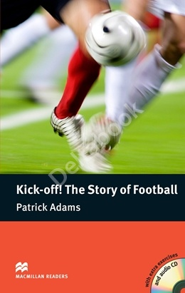 Kick Off! The Story of Football + Audio CD
