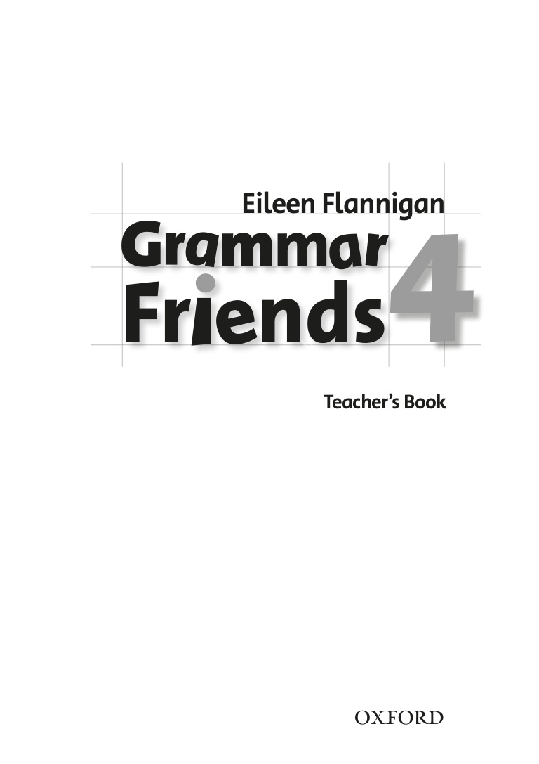 Family and Friends 4 Grammar Teacher's Book  Ответы к грамматике